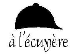 A L'ECUYERE