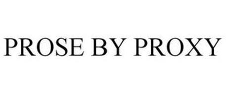 PROSE BY PROXY