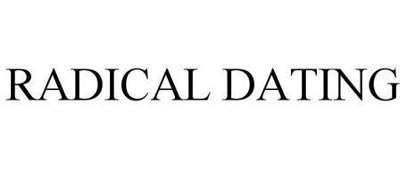 RADICAL DATING