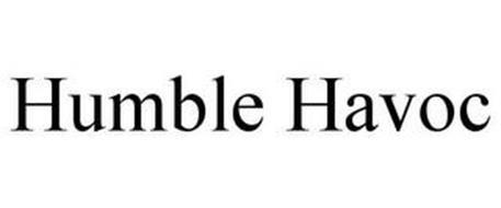 HUMBLE HAVOC