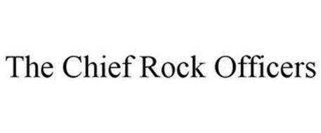 THE CHIEF ROCK OFFICERS