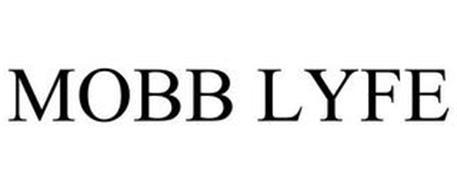 MOBB LYFE