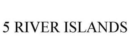 5 RIVER ISLANDS