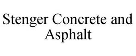 STENGER CONCRETE AND ASPHALT