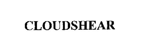 CLOUDSHEAR