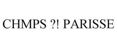 CHMPS ?! PARISSE