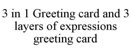 3 IN 1 GREETING CARD AND 3 LAYERS OF EXPRESSIONS GREETING CARD
