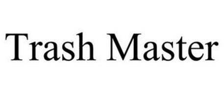 TRASH MASTER