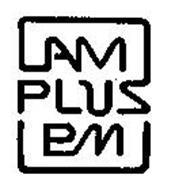 AM PLUS PM