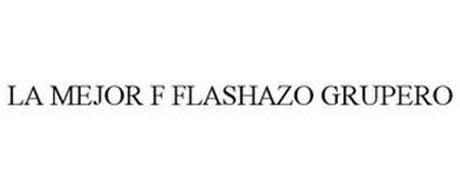 LA MEJOR F FLASHAZO GRUPERO