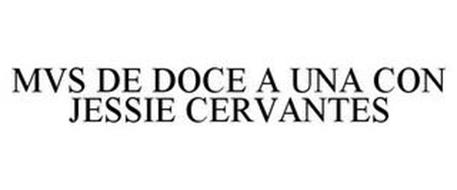 MVS DE DOCE A UNA CON JESSIE CERVANTES