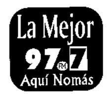 LA MEJOR AQUI NO MAS 97.7 FM