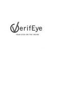 VERIFEYE YOUR EYES ON THE INSIDE