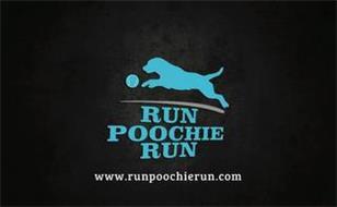 RUN POOCHIE RUN WWW. RUNPOOCHIERUN.COM