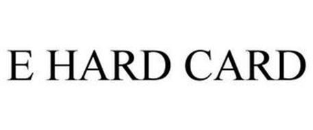 E HARD CARD