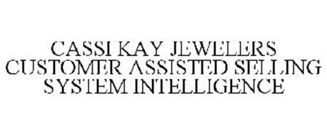 CASSI KAY JEWELERS CUSTOMER ASSISTED SELLING SYSTEM INTELLIGENCE