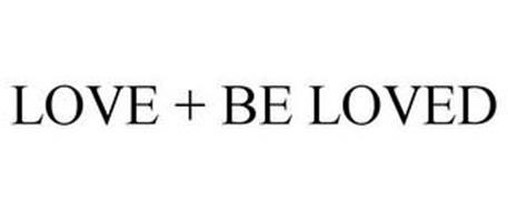 LOVE + BE LOVED