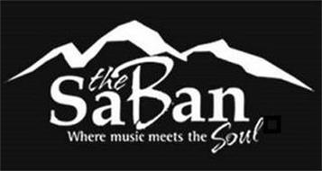 THE SABAN WHERE MUSIC MEETS THE SOUL