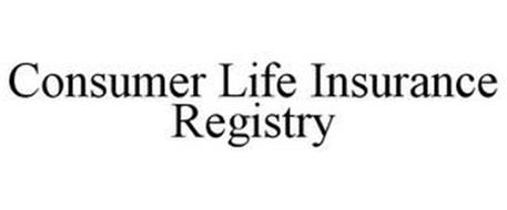 CONSUMER LIFE INSURANCE REGISTRY