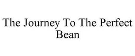 THE JOURNEY TO THE PERFECT BEAN