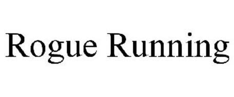 ROGUE RUNNING