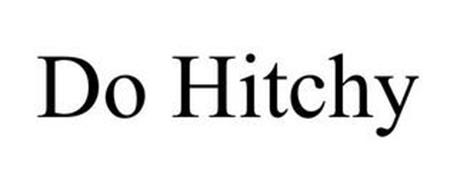 DO HITCHY