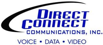 DIRECT CONNECT COMMUNICATIONS, INC. VOICE · DATA · VIDEO
