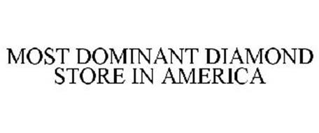 MOST DOMINANT DIAMOND STORE IN AMERICA
