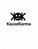 KK KAUSE KARMA XX