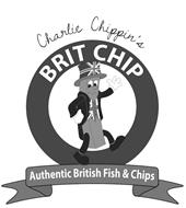 CHARLIE CHIPPIN'S BRIT CHIP AUTHENTIC BRITISH FISH & CHIPS