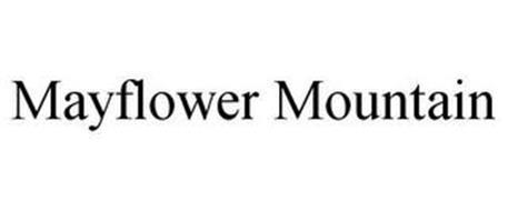 MAYFLOWER MOUNTAIN