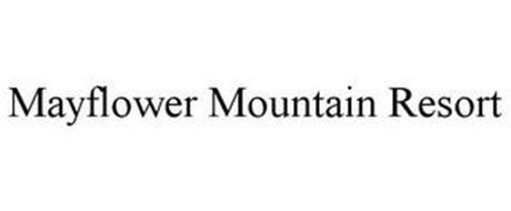 MAYFLOWER MOUNTAIN RESORT