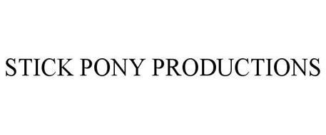STICK PONY PRODUCTIONS