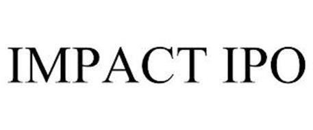 IMPACT IPO