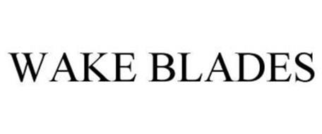 WAKE BLADES