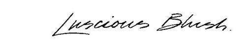 LUSCIOUS BLUSH
