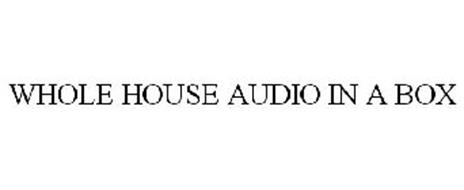 WHOLE HOUSE AUDIO IN A BOX