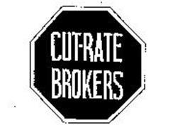 CUT-RATE BROKERS