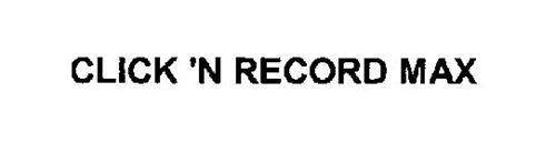 CLICK 'N RECORD MAX