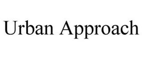 URBAN APPROACH