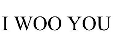 I WOO YOU