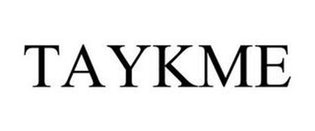 TAYKME