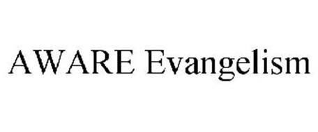 AWARE EVANGELISM