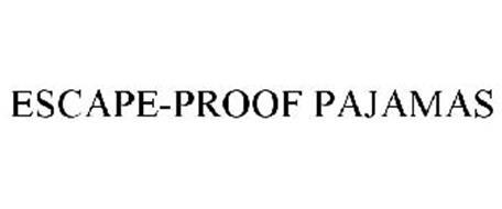 ESCAPE-PROOF PAJAMAS