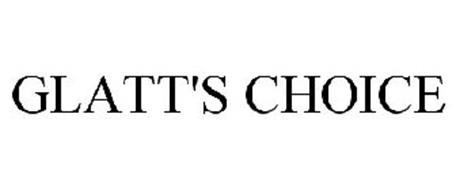 GLATT'S CHOICE