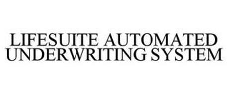 LIFESUITE AUTOMATED UNDERWRITING SYSTEM