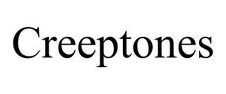 CREEPTONES