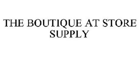 THE BOUTIQUE AT STORE SUPPLY