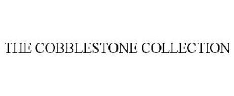 THE COBBLESTONE COLLECTION