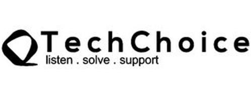 TECHCHOICE LISTEN . SOLVE . SUPPORT